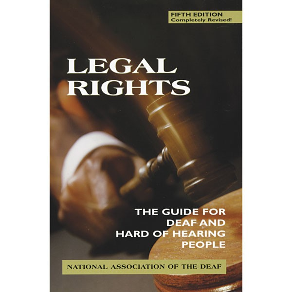 Book Hearing Guide: Legal Rights: The Guide For Deaf And Hard Of Hearing